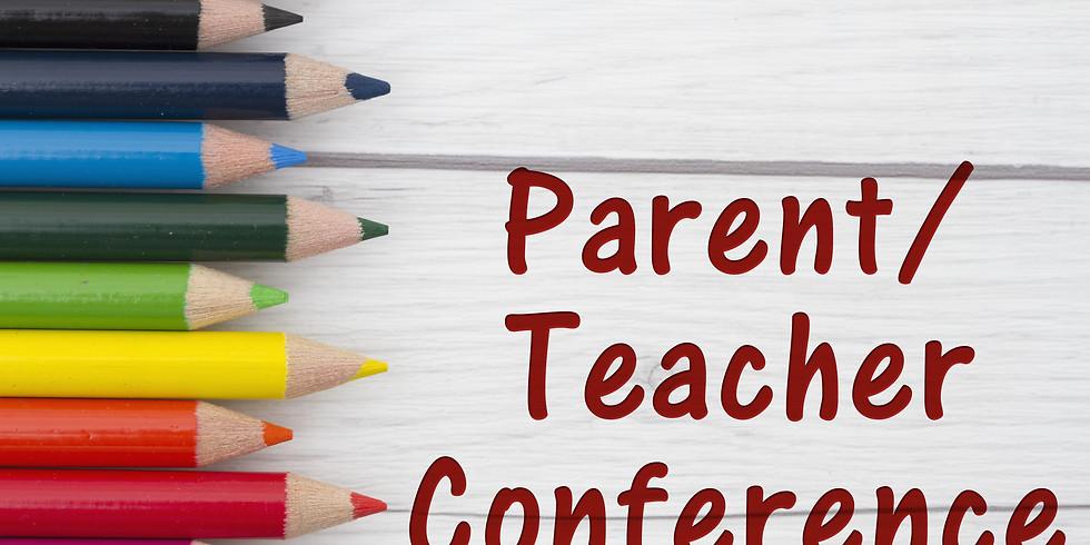 Parent Teacher Conferences - Half Days