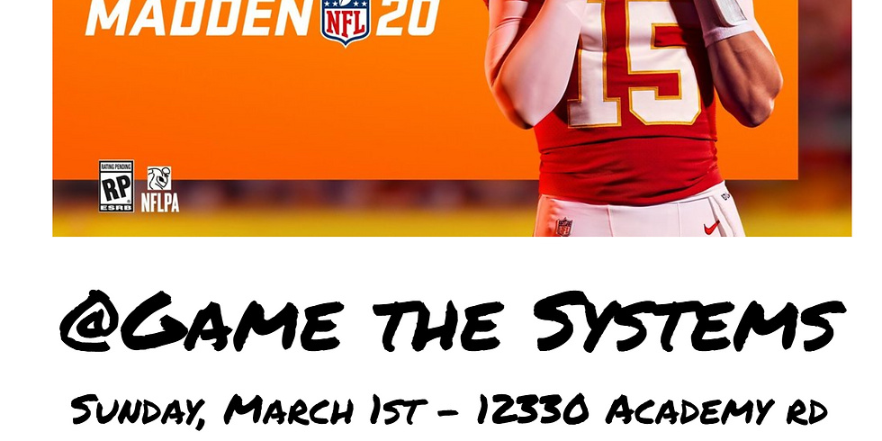 Madden20 and NHL20 Tournament March 1st