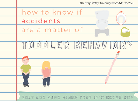 How to Know if Accidents Are a Matter of Toddler Behavior