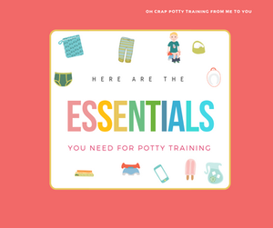 Here are the essentials you need for potty training