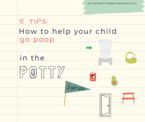 How to help your child go poop on the potty