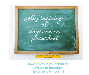 toddler toilet training at daycare or preschool