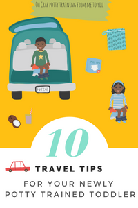 10 Travel tips for your newly potty trained toddler
