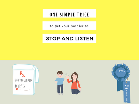 This is a Simple Trick to Get Your Toddler to Stop and Listen