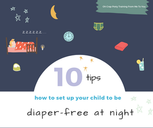 10 Tips: How to set up your child to be diaper-free at night