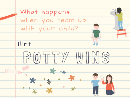 What Happens When You Team Up with Your Child? (Hint: Potty Wins)