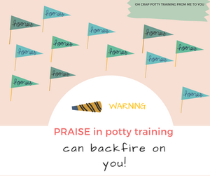 How praise in potty training can backfire on you