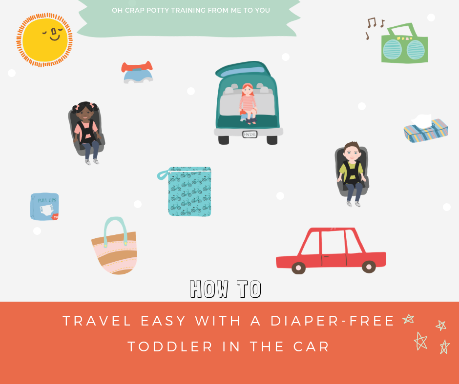 ca97d6b2db951 How to Travel Easy with a Diaper-Free Toddler in the Car