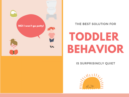 The Best Solution for Toddler Behavior is Surprisingly Quiet