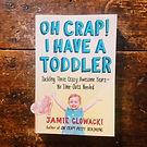 ohcrapihaveatoddler-parentingbook.JPG