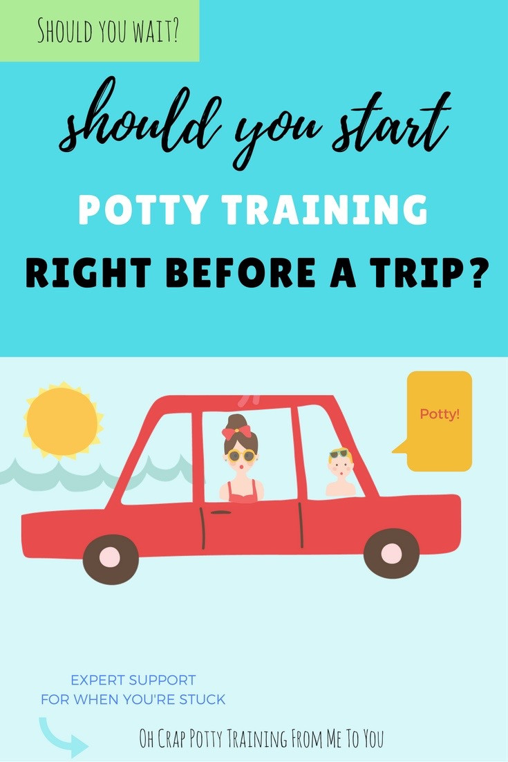 How to time potty training with a trip coming up?