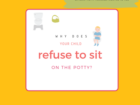 Why Does Your Child Refuse to Sit on the Potty?