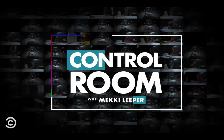 Control Room w Mekki Leeper