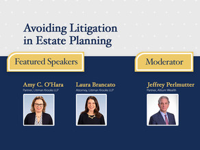 Webinar Replay: Avoiding Litigation in Estate Planning