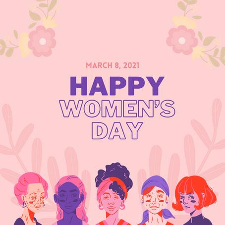 Happy International Women's Day! ¡Feliz día de la mujer!