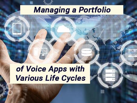 Managing a Portfolio of Voice Apps