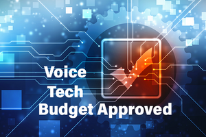 Tech gears with the words Voice Tech Budget Approved