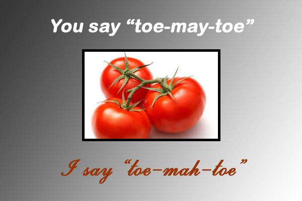 Tomatoes image with toe-may-toe and toe-mah-toe text
