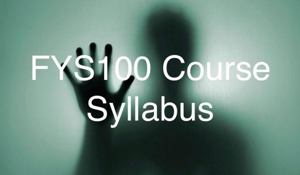 FYS100 Course Syllabus