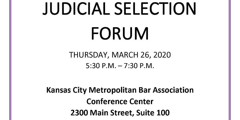 (POSTPONED) Judicial Selection Forum