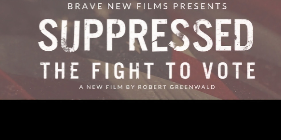 Suppressed: The Fight to Vote Film