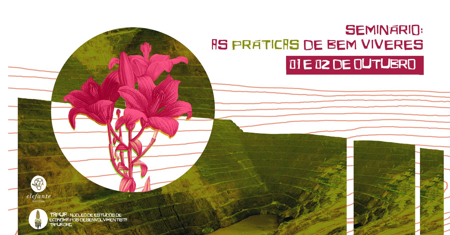 01/10/19 - Seminários: As Práticas de Bem Viveres