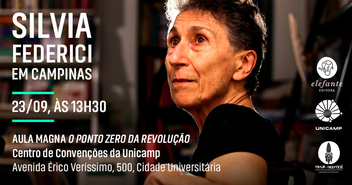 23/09/19 - Aula Magna: O Ponto Zero da Revolução - com Silvia Federici