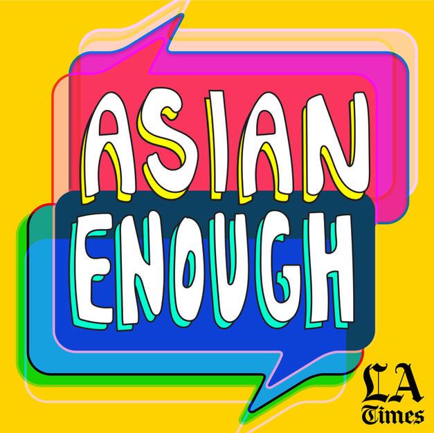 LA Times 'Asian Enough'