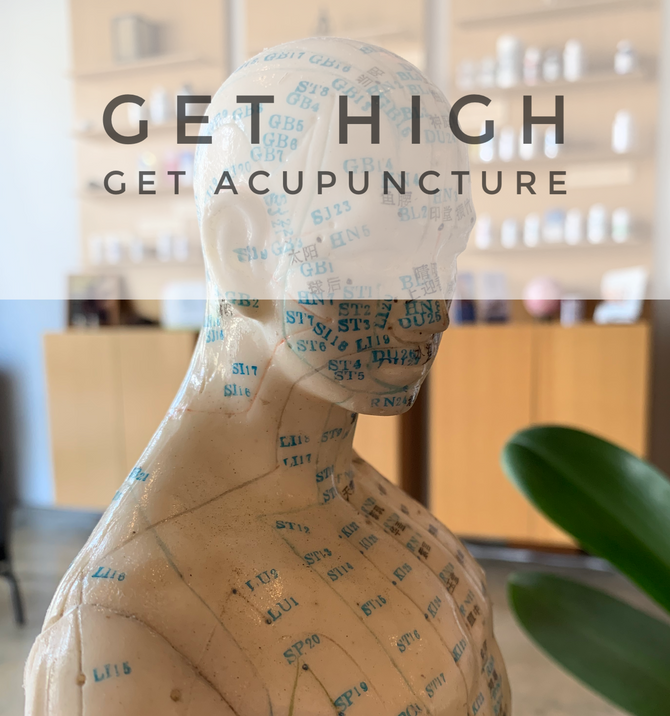 Get High Get Acupuncture