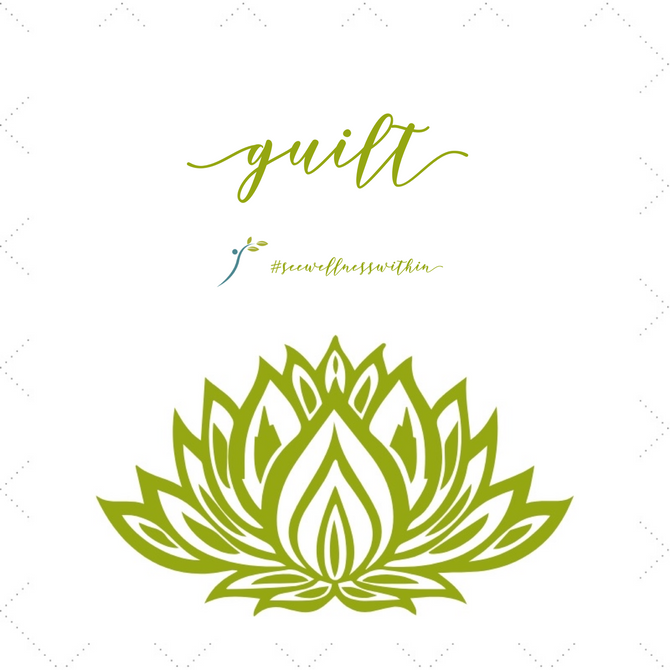 Guilt: My Empowering Friend