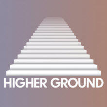 Higher Ground's 'TBA' (Upcoming 2021)