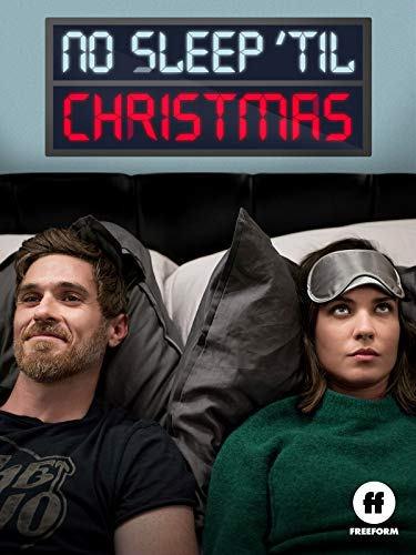 Freeform's 'No Sleep 'TilChristmas' (Film)