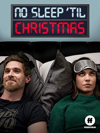Freeform's 'No Sleep 'Til Christmas' (Film)