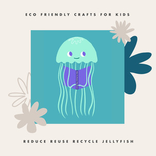 Quick Crafts: Recycled Jellyfish