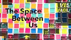 PNCA - THE SPACE BETWEEN