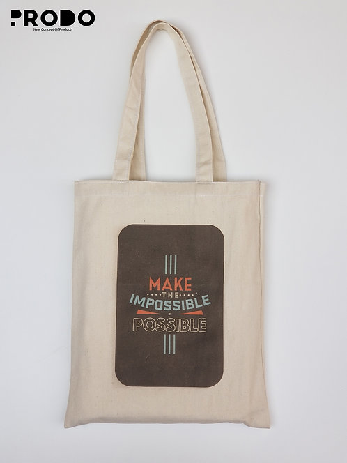 Tote Bag - Make the impossible possible Design