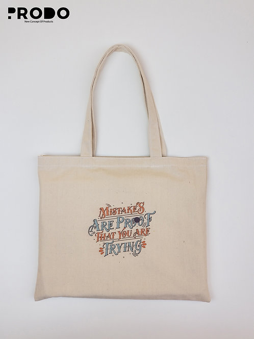 Tote Bag - Mistakes are proof that you are trying Design