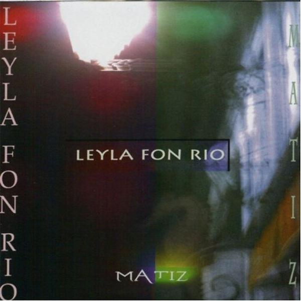 MATIZ-LEYLA FON RIO.jpg