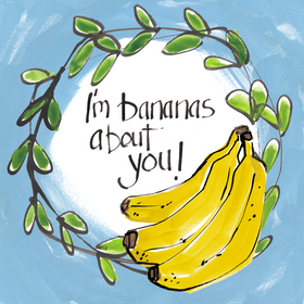 Bananas about you LARGE.png