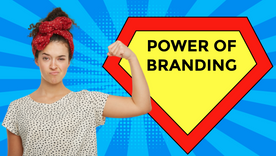Power of Branding and it's Importance