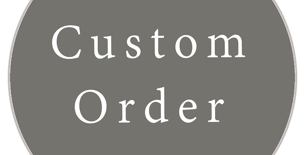 Whitney Custom order