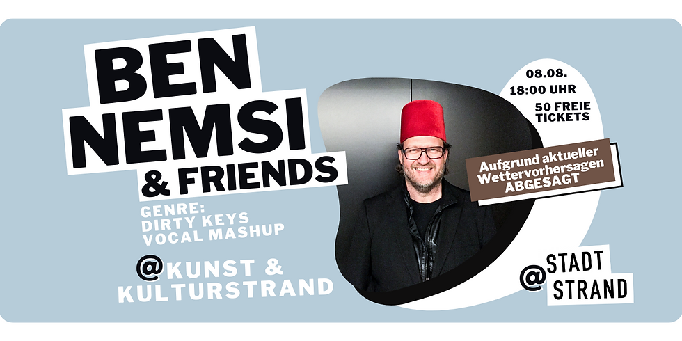 BEN NEMSI & FRIENDS         Live @ Kunst- und Kulturstrand Düsseldorf