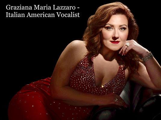 Graziana Maria Lazzaro Italian American Vocalist.jpg