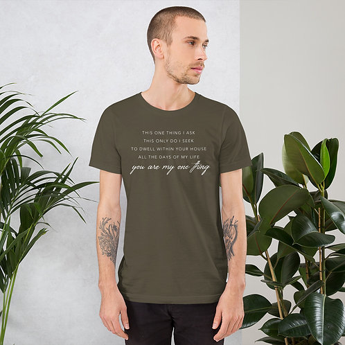 One thing - Short-Sleeve Unisex T-Shirt