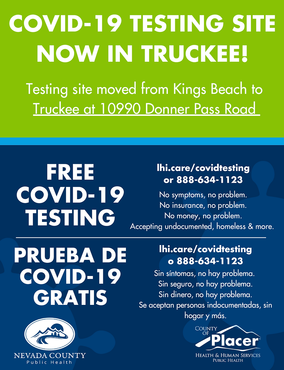 new covid testing site located at 10990 Donner Pass Road Truckee, CA