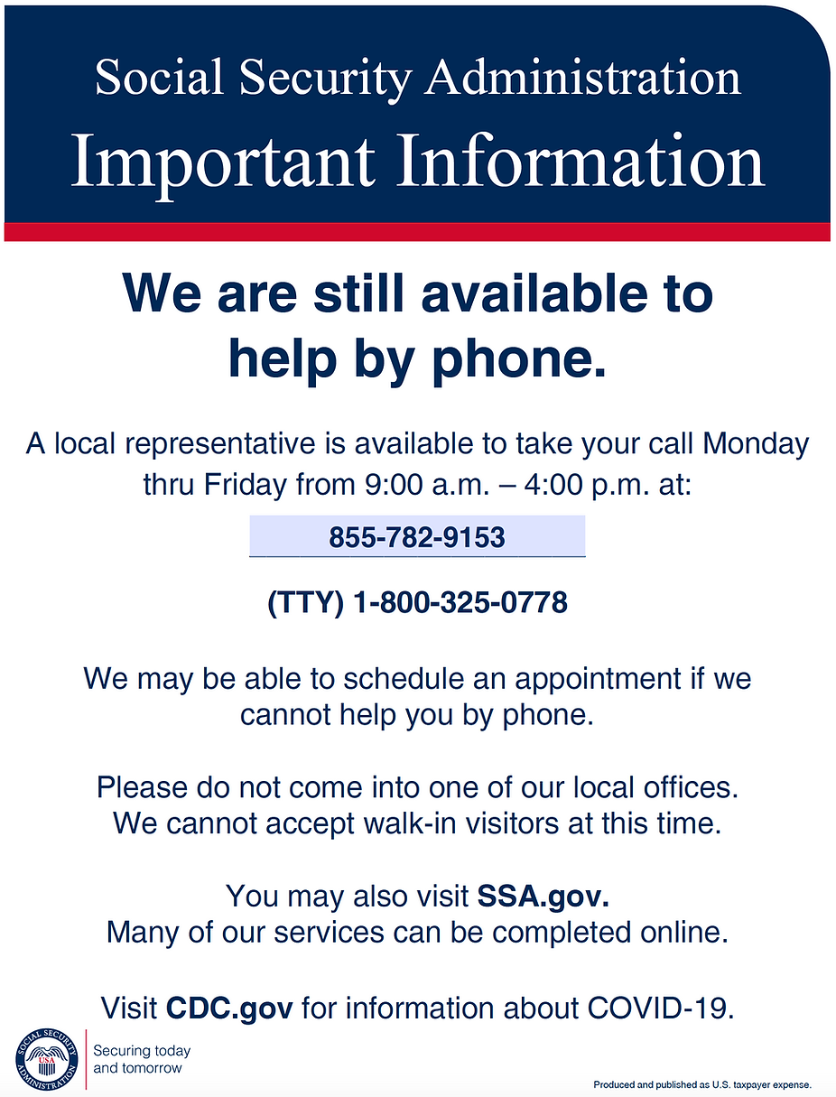 Social Security Administration flyer - still available to help via phone 855-782-9153