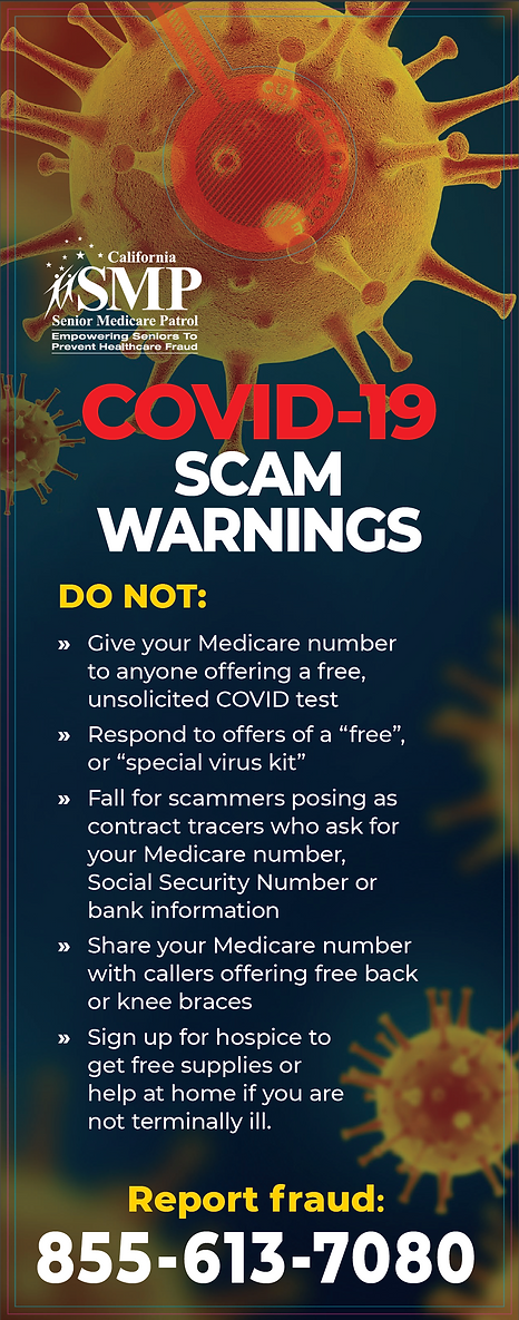 COVID 19 fraud alert, to report fraud call 855-613-7080