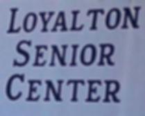 Photo of Loyalton Senior Center building sign