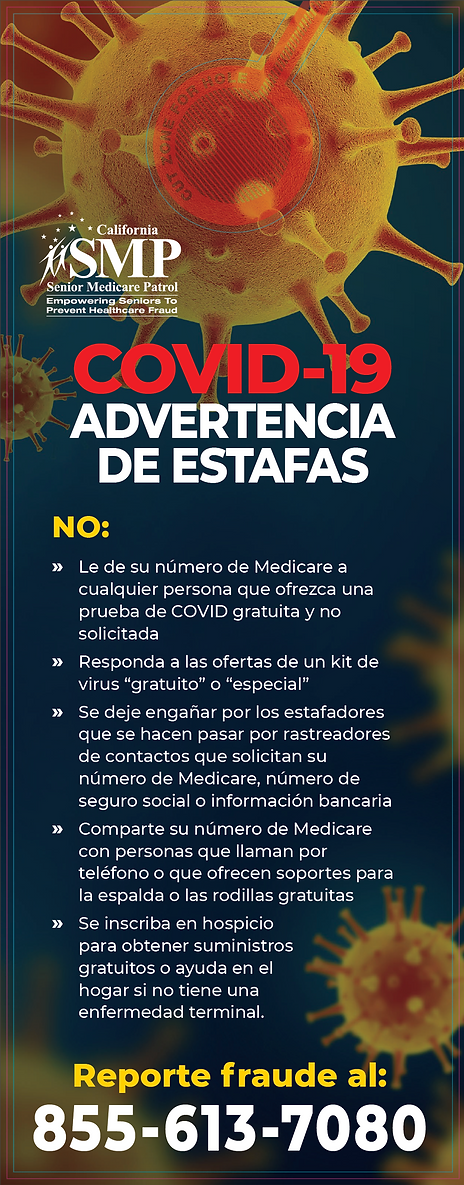 COVID 19 fraud alert in Spanish, to report fraud call 855-613-7080