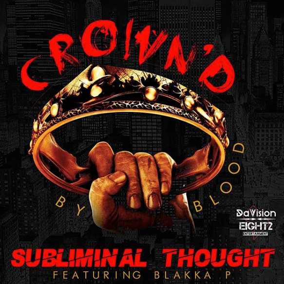 Crown'd by Blood Subliminal Thought
